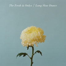 LONG SLOW DANCE