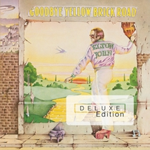 GOODBYE YELLOW BRICK ROAD (40TH ANNIVERSARY EDITION DELUXE)