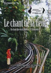 LE CHANT DE LA FLEUR