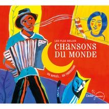 LES PLUS BELLES CHANSONS DU MONDE (DU BRÉSIL AU CAMBODGE)