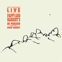 LIVE AT PAPPY AND HARRIET'S - IN PERSON FROM THE HIGH DESERT