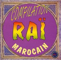 COMPILATION RAÏ MAROCAIN