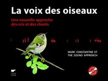 VOIX DES OISEAUX : UNE NOUVELLE APPROCHE DES CRIS ET CHANTS