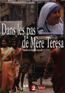 DANS LES PAS DE MÈRE TERESA