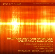 TRADITIONS AND TRANSFORMATIONS - SOUNDS OF SILK ROAD CHICAGO