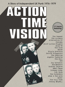 ACTION TIME VISION (A STORY OF INDEPENDENT UK PUNK...)