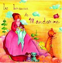 LES BERCEUSES DE MANDARINE