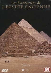 LES AVENTURIERS DE L'ÉGYPTE ANCIENNE, VOL. 3