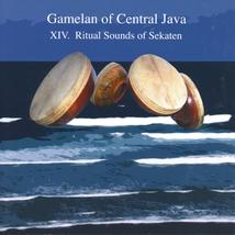 GAMELAN OF CENTRAL JAVA: XIV. RITUAL SOUNDS OF SEKATEN