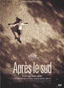 APRÈS LE SUD