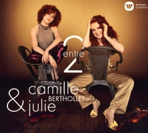 CAMILLE & JULIE BERTHOLLET - ENTRE 2