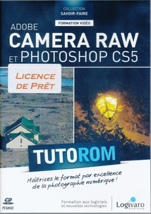 CAMERA RAW ET PHOTOSHOP CS5