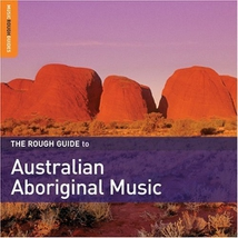 THE ROUGH GUIDE TO AUSTRALIAN ABORIGINAL MUSIC (2ND ED.)