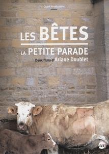LES BÊTES / LA PETITE PARADE