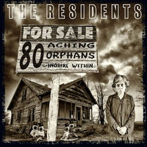 80 ACHING ORPHANS : 45 YEARS OF THE RESIDENTS