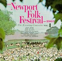 NEWPORT FOLK FESTIVAL 1963: THE EVENING CONCERTS VOL. 1
