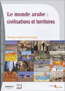 MONDE ARABE : CIVILISATIONS ET TERRITOIRES