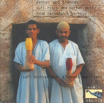 DANCES AND TRANCES: MOROCCAN SUFIS AND BERBERS