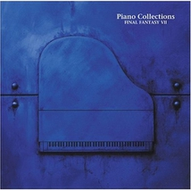 FINAL FANTASY VII: PIANO COLLECTIONS