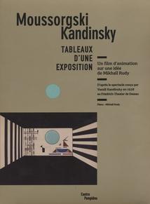 TABLEAUX D'UNE EXPOSITION - (MOUSSORGSKI / KANDINSKY)