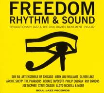 FREEDOM RHYTHM & SOUND (REVOLUTIONARY JAZZ & THE CIVIL...)