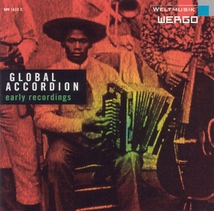 GLOBAL ACCORDION: EARLY RECORDINGS