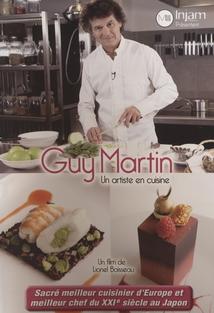 GUY MARTIN, UN ARTISTE EN CUISINE