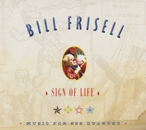 SIGN OF LIFE: MUSIC FOR 858 QUARTET