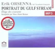 PORTRAIT DU GULF STREAM, ÉLOGE DES COURANTS - (CD MP3)