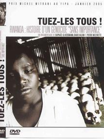 """TUEZ-LES TOUS ! - HISTOIRE D'UN GÉNOCIDE """"SANS IMPORTANCE"""""""