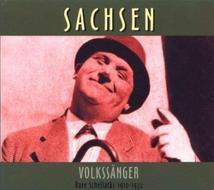 SACHSEN: VOLKSSÄNGER, RARE SCHELLACKS 1910-1932