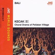 KECAK (II): CHORAL DRAMA OF PELIATAN VILLAGE