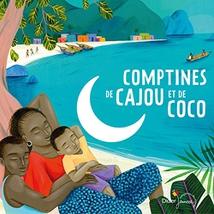 COMPTINES DE CAJOU ET DE COCO
