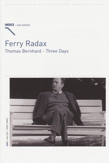 THOMAS BERNHARD - THREE DAYS