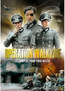OPÉRATION WALKYRIE (LE COMPLOT POUR TUER HITLER)
