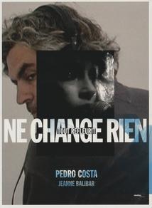 NE CHANGE RIEN - (PORTRAIT DE JEANNE BALIBAR)