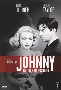 JOHNNY ROI DES GANGSTERS