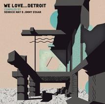 WE LOVE...DETROIT