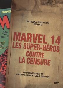 MARVEL 14 - LES SUPER-HÉROS CONTRE LA CENSURE