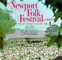 THE NEWPORT FOLK FESTIVAL 1963