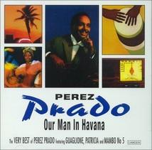 THE VERY BEST OF PEREZ PRADO
