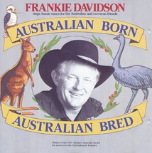AUSTRALIAN BORN, AUSTRALIAN BRED