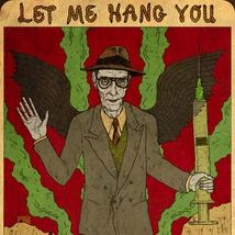 LET ME HANG YOU