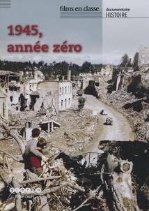 1945, ANNÉE ZÉRO