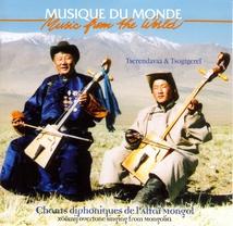 CHANTS DIPHONIQUES DE L'ALTAÏ MONGOL