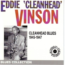 CLEANHEAD BLUES 1945-1947
