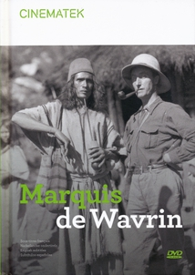 MARQUIS DE WAVRIN. DU MANOIR À LA JUNGLE