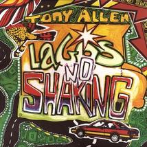 LAGOS NO SHAKING