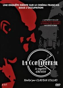 LA CONTINENTAL : LE MYSTÈRE GREVEN