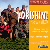 LOKISHINI: CHANTS XHOSA DU TOWNSHIP DE LANGA